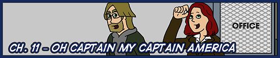 Ch. 11 – Oh Captain my Captain America