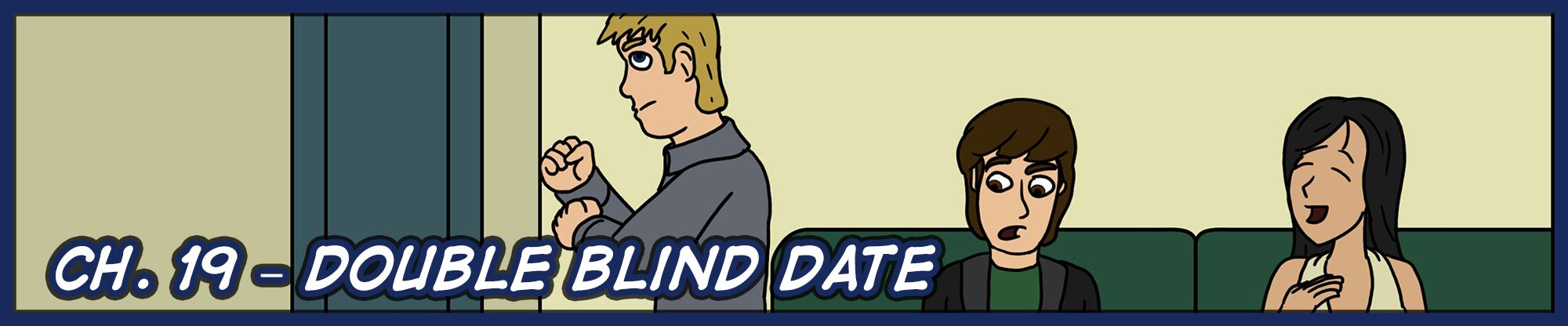 Ch. 19 – Double Blind Date