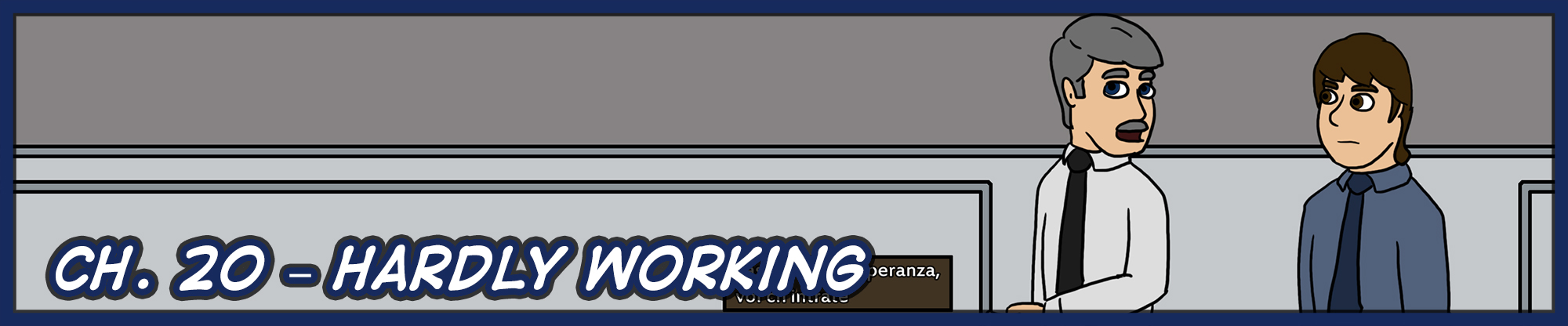 Ch. 20 – Hardly Working
