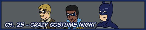 Ch. 25 – Crazy Costume Night