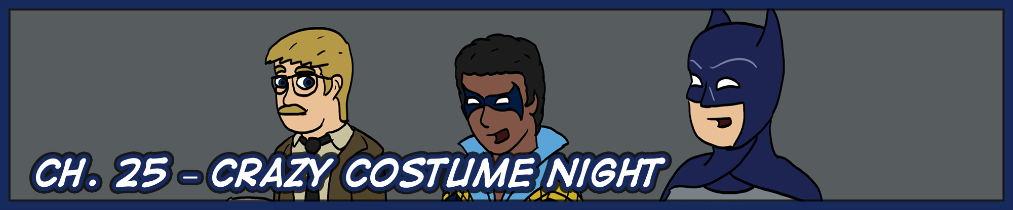 Ch. 25 – Crazy Costume Night