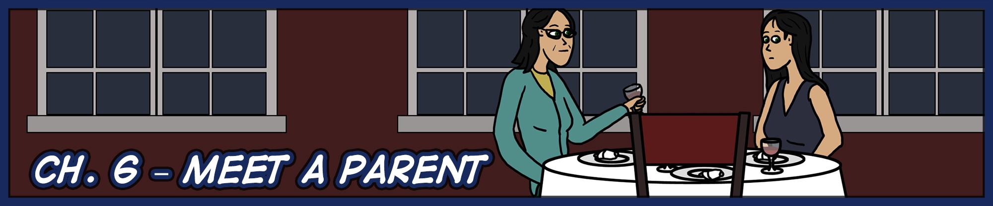 Ch. 6 – Meet a Parent