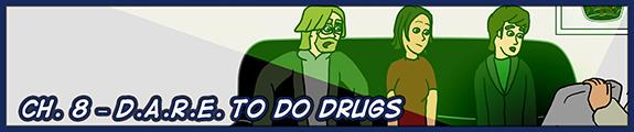Ch. 8 – D.A.R.E. to do Drugs