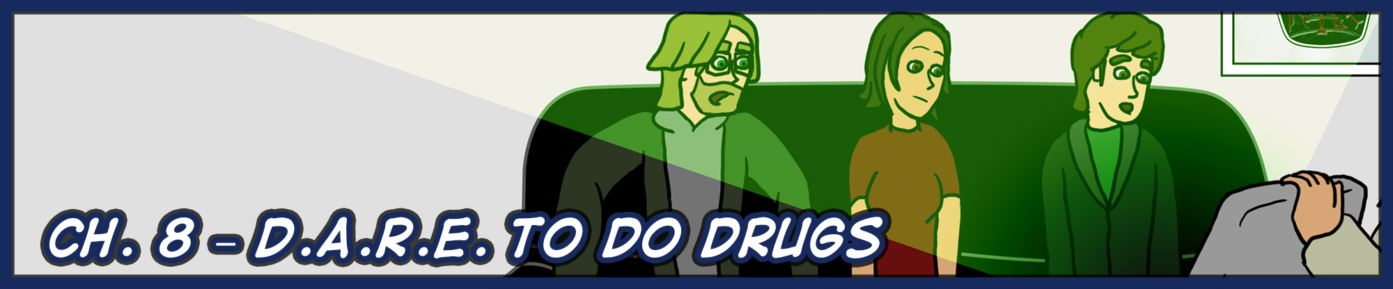 Ch. 8 – D.A.R.E. to do Drugs
